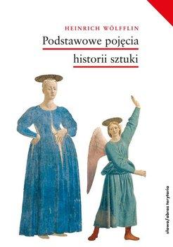 Podstawowe pojecia historii sztuki - Podstawowe pojęcia historii sztukiHeinrich Wölfflin