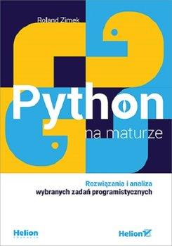 Python na maturze - Python na maturzeRoland Zimek