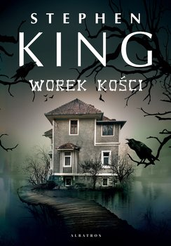 Worek kosci - Worek kościStephen King