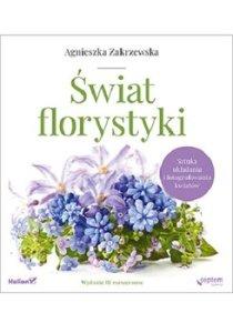 swiat florystyki - Świat florystykiAgnieszka Zakrzewska