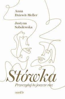 Stowka - Stówka Przeczytaj to jeszcze razAnna Dziewit-Meller Justyna Sobolewska