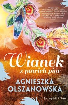Wianek z pawich pior - Wianek z pawich piórAgnieszka Olszanowska