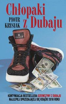 Chlopaki z Dubaju - Chłopaki z DubajuPiotr Krysiak