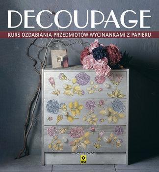 Deocupage - Deocupage Kurs ozdabiania przedmiotów wycinankami z papieruMaggie Pryce