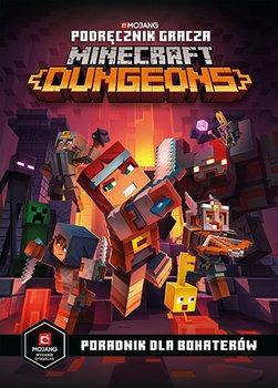 Podrecznik gracza Minecraft Dungeons - Podręcznik gracza Minecraft Dungeons Poradnik dla bohaterówMilton Stephanie Ryan Marsh