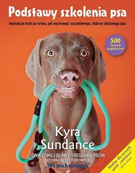 Podstawy szkolenia psa - Podstawy szkolenia psaKyra Sundance