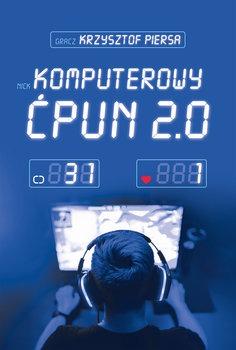Komputerowy cpun - Komputerowy ćpun 2 0Krzysztof Piersa