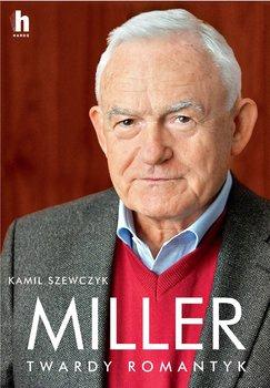 Miller - Miller Twardy romantykKamil Szewczyk