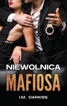 Niewolnica Mafiosa - Niewolnica mafiosaI M Darkss
