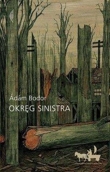 Okreg Sinistra - Okręg SinistraAdam Bodor