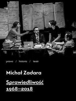 Sprawiedliwosc 1968 2018 - Sprawiedliwość 1968-2018Michał Zadara