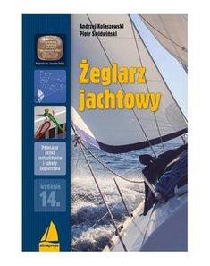zeglarz jachtowy - Żeglarz jachtowyAndrzej Kolaszewski Piotr Świdwiński