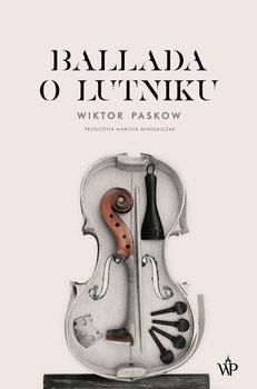 Ballada o lutniku - Ballada o lutnikuWiktor Paskow