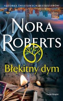 Blekitny dym - Błękitny dymNora Roberts