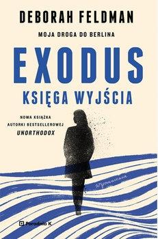 Exodus - Exodus Księga wyjściaDeborah Feldman