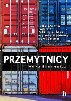 Przemytnicy - PrzemytnicyAnita Bilniewicz