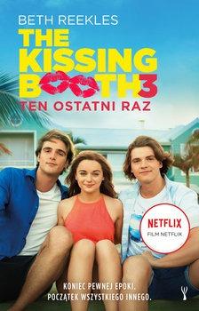 Ten ostatni raz - Ten ostatni raz The Kissing Booth Tom 3 Beth Reekles