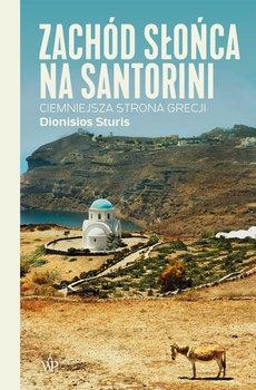 Zachod slonca na Santorini - Zachód słońca na SantoriniDionisios Sturis