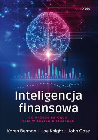 Inteligencja finansowa - Inteligencja finansowaKaren Berman Joe Knight Case John