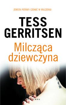 Milczaca dziewczyna - Milcząca dziewczynaTess Gerritsen
