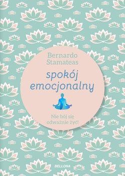 Spokoj emocjonalny - Spokój emocjonalnyBernardo Stamateas