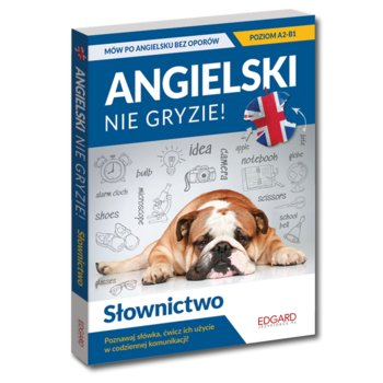 Angielski Slownictwo Nie gryzie - Angielski Słownictwo Nie gryzieJachimiak Magda