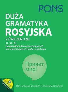 Duza gramatyka rosyjska z cwiczeniami - Duża gramatyka rosyjska z ćwiczeniami