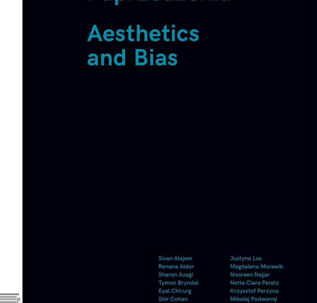 Estetyka i uprzedzenia - Estetyka i uprzedzenia Aesthetics and Bias
