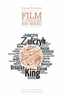 Film w literaturze XXI wieku - Film w literaturze XXI wiekuAnna Ślósarz