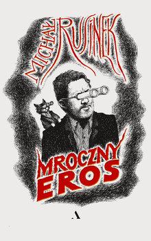 Mroczny Eros - Mroczny ErosMichał Rusinek
