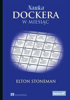 Nauka Dockera w miesiac - Nauka Dockera w miesiącElton Stoneman