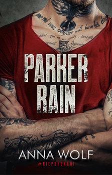 Parker Rain - Parker RainAnna Wolf