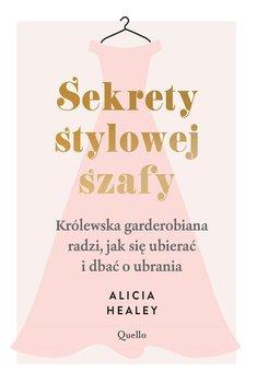 Sekrety stylowej szafy - Sekrety stylowej szafyAlicia Healey