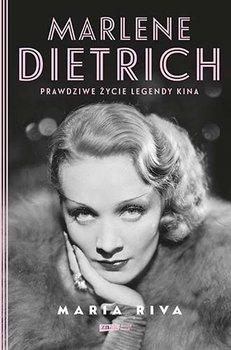 Marlene Dietrich - Marlene Dietrich Prawdziwe życie legendy kinaMaria Riva