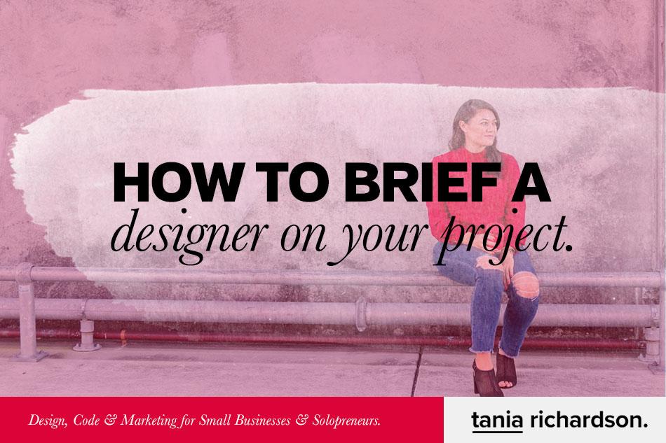 How to Brief a Designer for you Website or App.