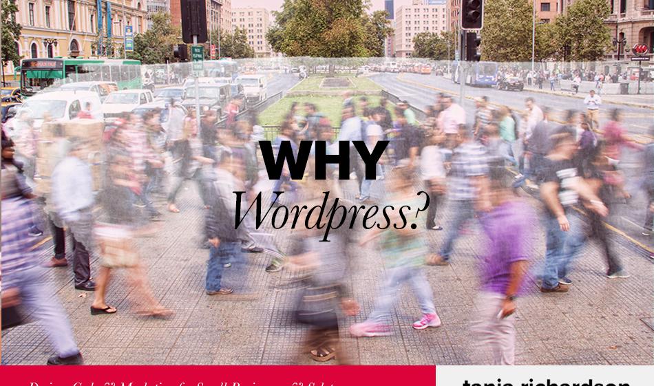 Why I use Wordpress.