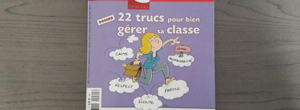 22 trucs pour gérer sa classe