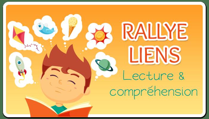 Rallye-liens CPB - Lecture et compréhension