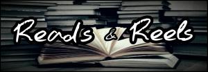 Reads & Reels