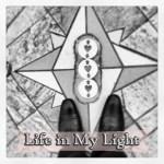 Life in my light