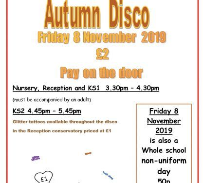 Autumn Disco : Friday 8th November 2019