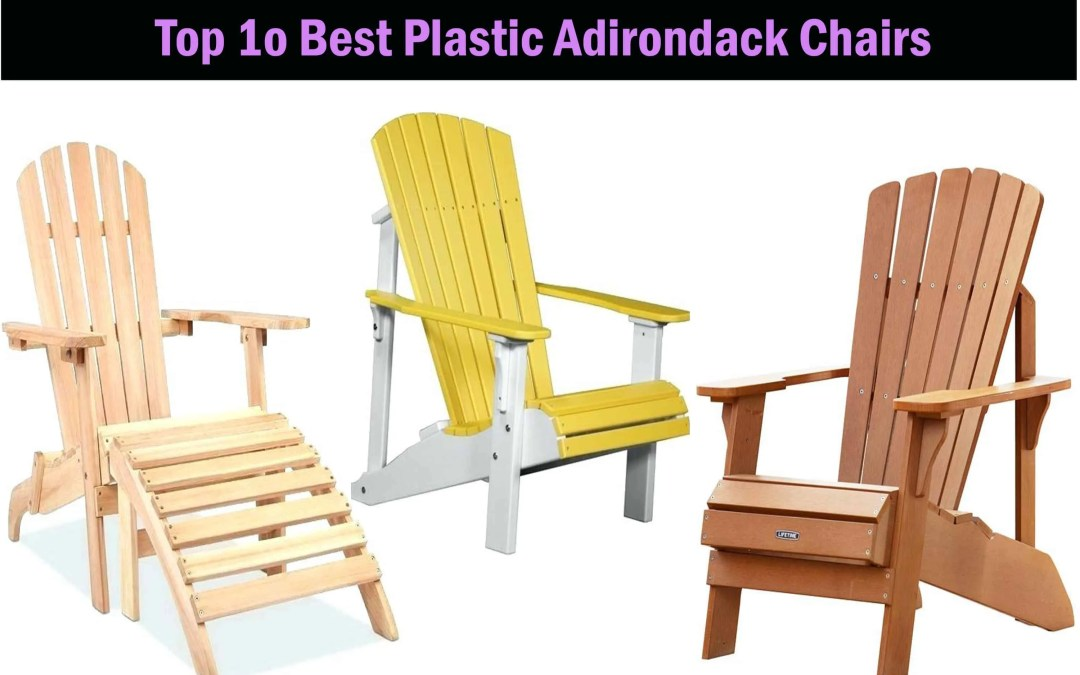 Top 10 BEST Plastic Adirondack Chair-Review (2019)