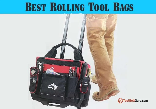10 BEST Rolling Tool Bag (2019) – Reviews & Buyer's Guide