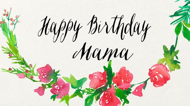 Happy Birthday Mom Watercolor Handmade Graphics Florals