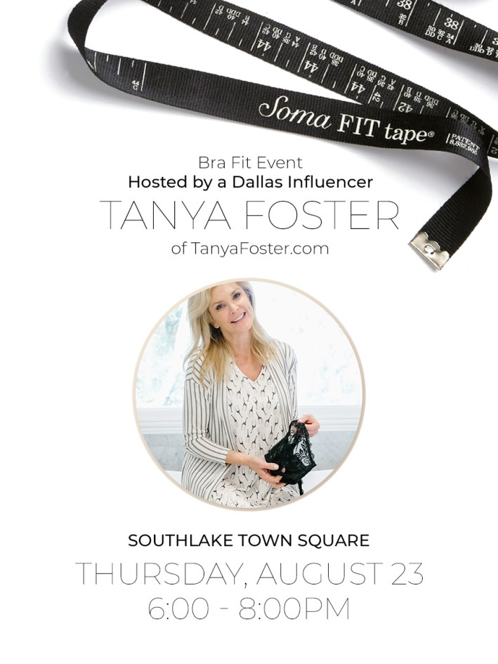 Style essentials with Soma and a special invitation to a Southlake Town Square Soma event