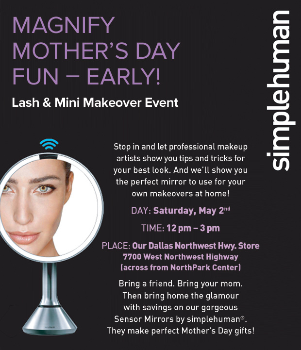 Magnify Your Mother's Day Beauty Event at The Container Store