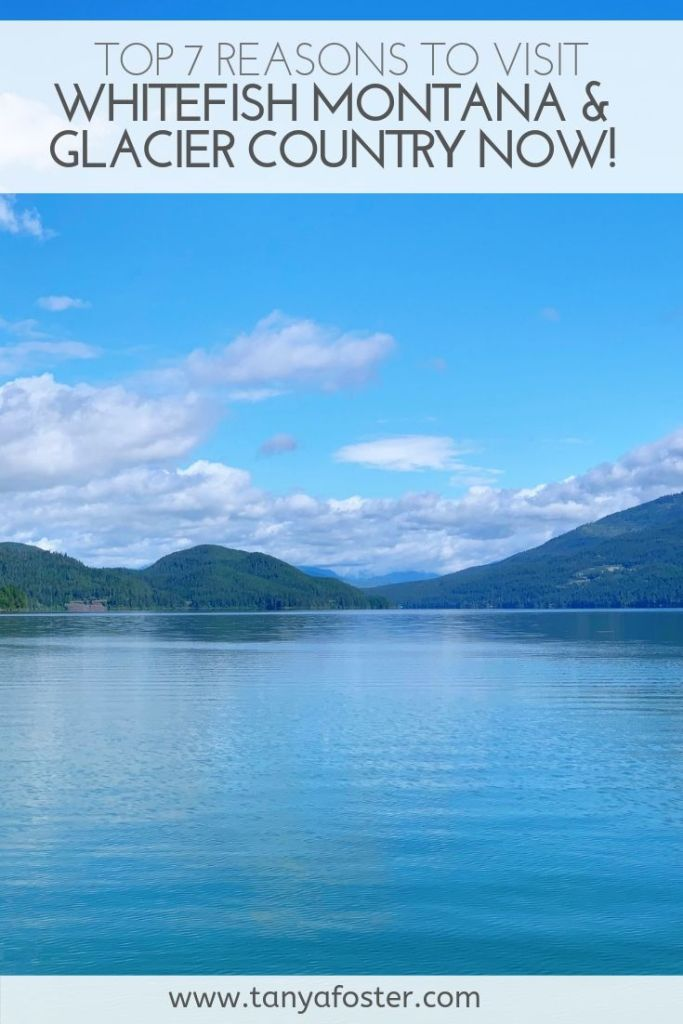 Whitefish, Montana and Glacier Country in the summer