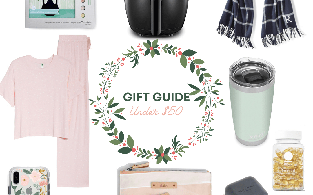 2020 Gift Guide: Gifts Under $50