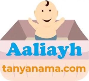arti nama Aaliayh