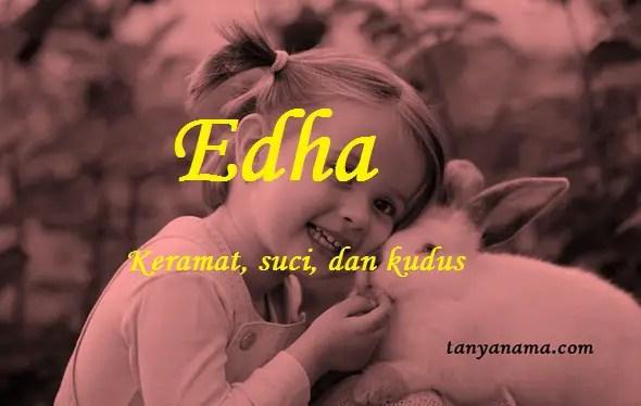 Arti Nama Edha Dan Rangkaian Namanya